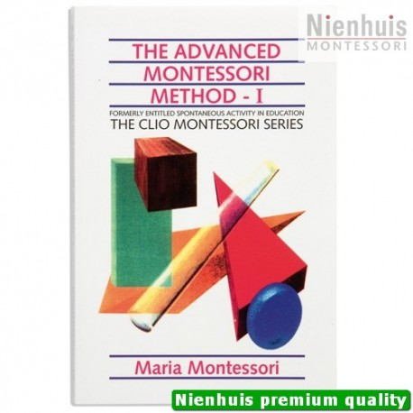 The Advanced Montessori Method: Volume 1 - Clio