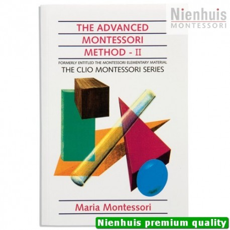 The Advanced Montessori Method: Volume 2 - Clio