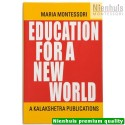 Education For A New World - Kalakshetra