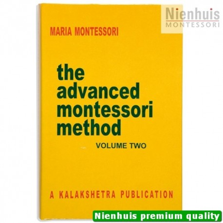 The Advanced Montessori Method: Volume 2 - Kalakshetra
