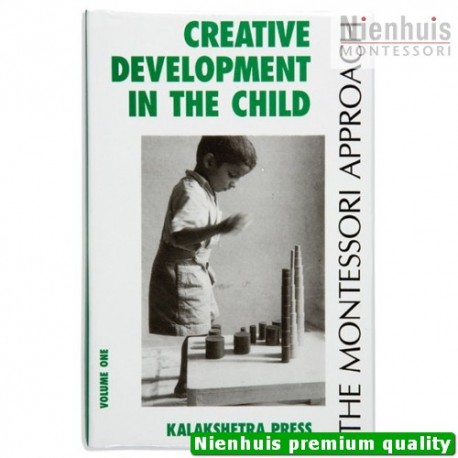 Creative Development In The Child: Volume 1 - Kalakshetra