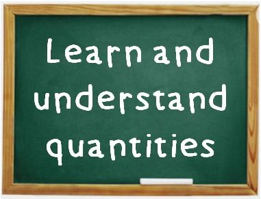Learn and understand quantities